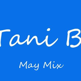 Tani B. May Mix