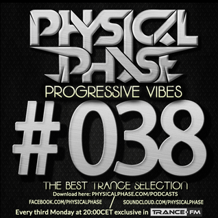 Physical Phase - Progressive Vibes 038 (2015-07-20)