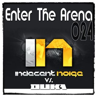 Indecent Noise vs. DuKa - Enter The Arena 024