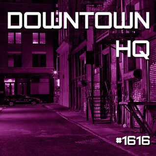 Downtown HQ #1616 (Radio Show with DJ Ramon Baron)