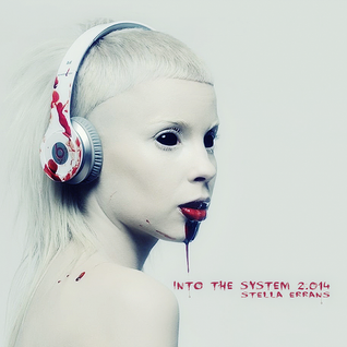 Into The System 2.014