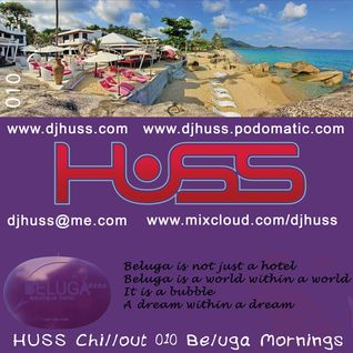 HUSS Chillout 010 Beluga Mornings