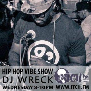 DJ Wreck - Hip Hop Vibe Show 61