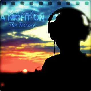 A Night On The Terrace VOL. 9 (Progressive House Mix)