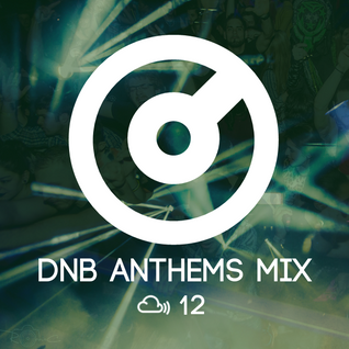 CELO #12 - DnB anthems mix