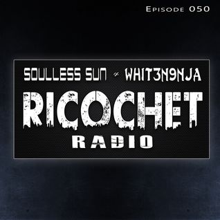 Ricochet Radio Episode 050