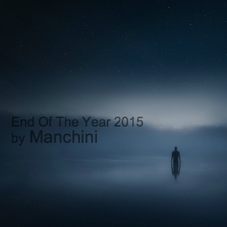 End Of The Year 2015 Mix