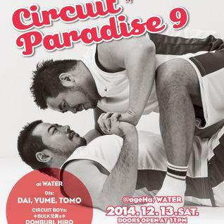 20141213 DJ DAI  Shangri-La CIRCUIT PARADISE vol.9 LIVE REC !!