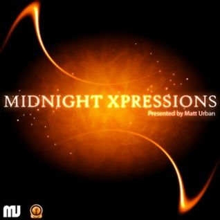 Midnight Xpressions - Episode 011