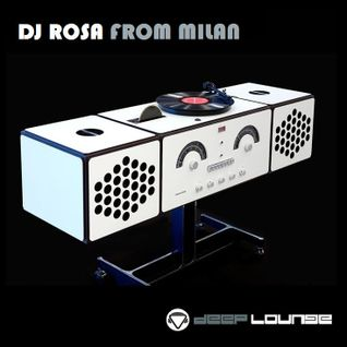DJ Rosa from Milan - Deep Lounge