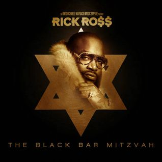 Rick Ross - The Black Bar Mitzvah-2012