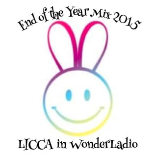 Licca in WonderLadio -End of the Year Mix 2015-