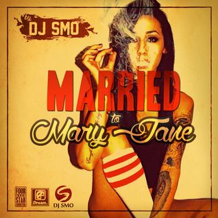 DJ SMO - MARRIED TO MARY JANE - THE 420 MIXTAPE (2015)