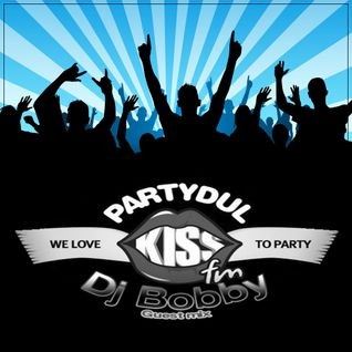 Dj Bobby - Partydul KissFM GuestMixes All Night Long 27 iulie 2013