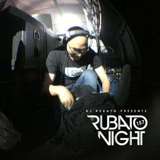 Rubato Night Episode 157 [2016.06.10]