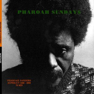Pharoah Sundays