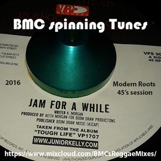 BMC spinning Tunes - Jam For A While - A Modern Roots 45s Session