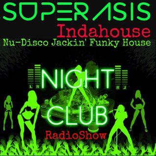 4.-SUPERASIS INDAHOUSE -NIGHTCLUB RADIOSHOW-September 30th 2016-EPISODE 4-
