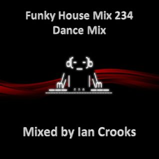 Funky House Mix 234 (Dance Mix)