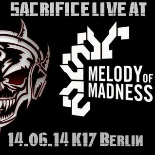 SACRIFICE AT MELODY OF MADNESS 14.06.2014 K17 BERLIN
