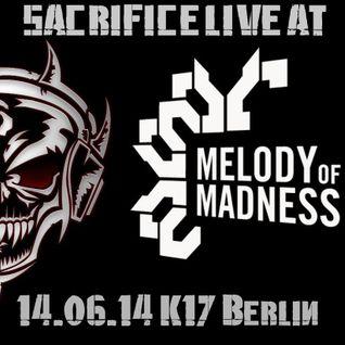 SACRIFICE AT MELODY OF MADNESS 14.06.2014 K17 BERLIN