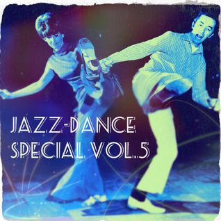 GJ35 - JAZZ-DANCE Special Vol.5 - Broadcast 25-05-13  (GielJazz - Radio6.nl)