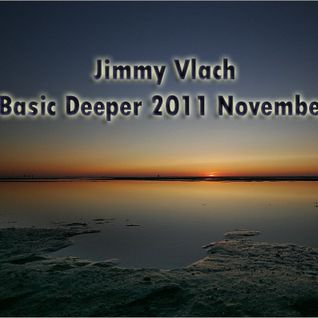 Jimmy Vlach @ Basic Deeper 2011 November