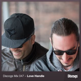 Discogs Mix 47- Love Handle
