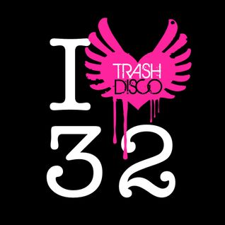 Trash Disco Podcast Episode 32