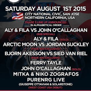 Aly & Fila - Live @ FSOE 400, City National Civic (San Jose California, USA) - 01.08.2015