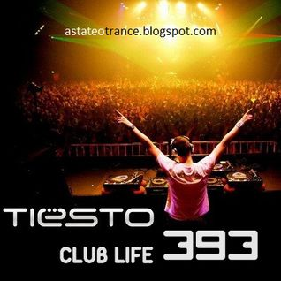 Tiësto - Club Life 393 (12.10.2014) [Free Download]