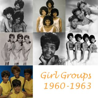 Girl Groups 1960-1963