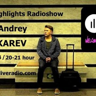 Deep Highlights Radioshow Vol. 34 mixed by Andrey PUSHKAREV @ wwwibizaliveradio.com