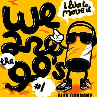 Alex Cardany Dj- Tha Mega Mix (We are 90's) Vol 1