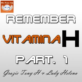 Remember Vitamina H (Part. 1)
