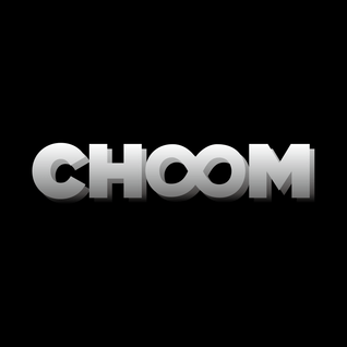 CHOOM MIX