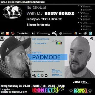 Global Session - Dj Nasty deluxe - Padmode - Confetti Digital UK - London