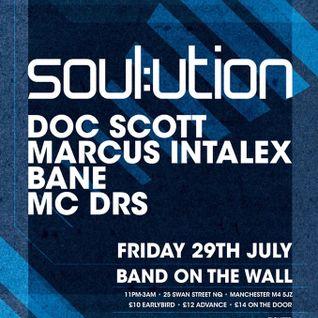 SOUL:UTION PROMO MIX 29/07/16 (DOC SCOTT / MARCUS INTALEX / BANE / DRS)