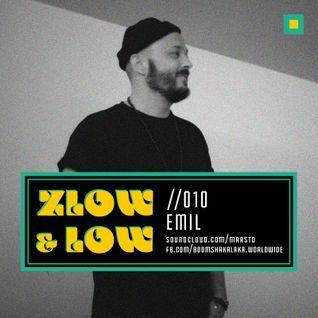 ZLOW & LOW - EMIL //010