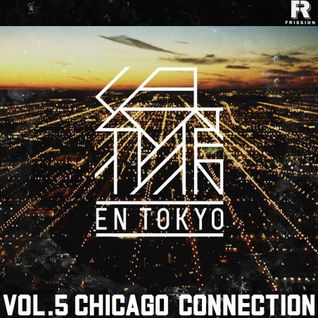EN Tokyo #5 - Chicago Connection [Feat. Lanzo, Morbidly-O-Beats, Radius & DJ FreezRock]