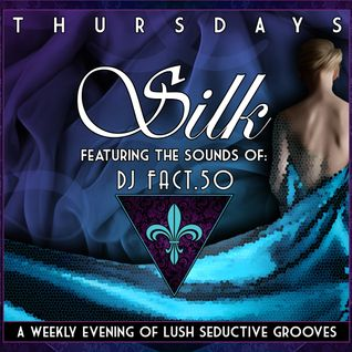 Silk - An evening of Lush Downtempo Grooves