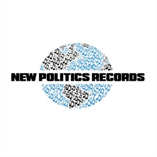 New Politics Records Radio Show by Lisa C March/April 2016