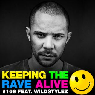 Keeping The Rave Alive Episode 169 featuring Wildstylez