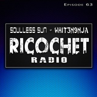 Ricochet Radio Episode 063