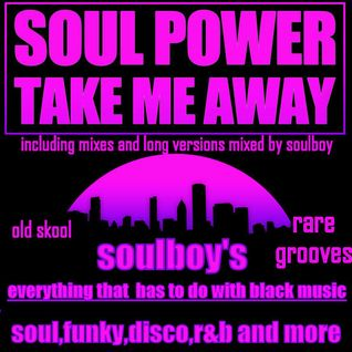soulpower take me away*new serie*everything that has to do with black music
