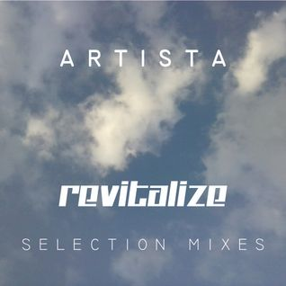 Revitalize 001 by Artista
