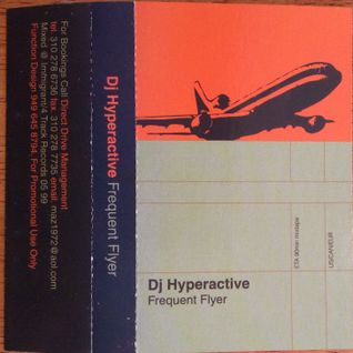 DJ Hyperactive-Frequent Flyer mixtape-side A-May 1999