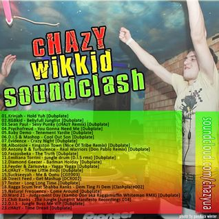 cHAzY - Wikkid Soundclash Mix