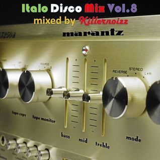 Italo Disco Mix Vol.8 mixed by Killernoizz