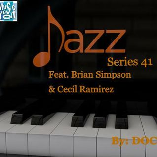 The Music Room's Jazz Series 41 - Feat. Brian Simpson & Cecil Ramirez (By: DOC 05.01.14)